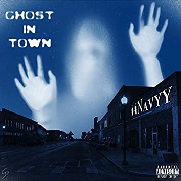 Ghost in Town