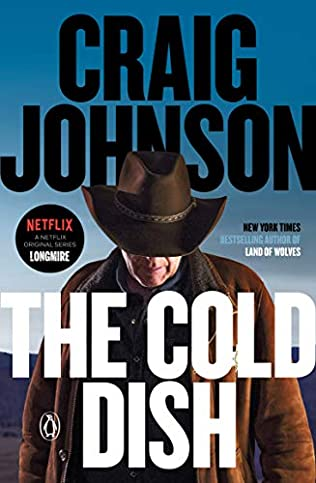 The Cold Dish Walt Longmire 1 By Craig Johnson
