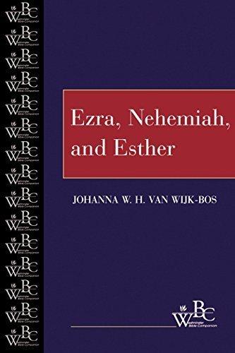 Ezra, Nehemiah, and Esther (Westminster Bible Companion) by Johanna W. H. van Wijk-Bos (1998-03-01)