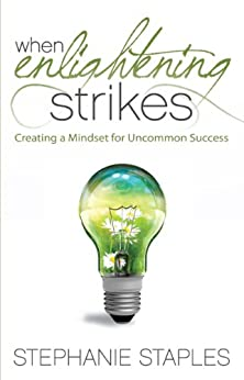 When Enlightening Strikes by [Stephanie Staples]