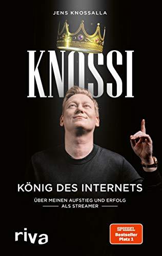 Knossi – König des Internets: Über meinen Aufstieg und Erfolg als Streamer