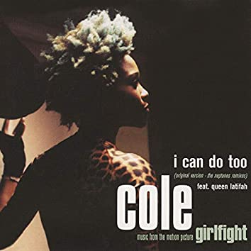 I Can Do Too (Single Version + The Neptunes Remixes)