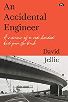 An Accidental Engineer: A memoir of a red-headed kid from the bush