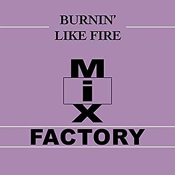 Burnin' Like Fire