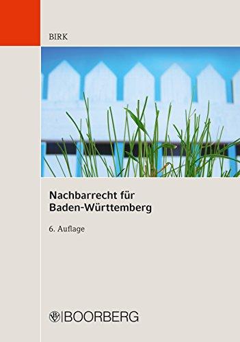 Nachbarrecht für Baden-Württemberg