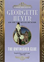 The Unfinished Clue (Country House Mystery)