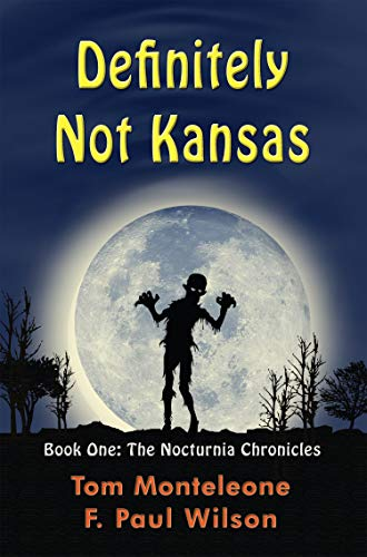 Definitely Not Kansas (The Nocturnia Chronicles Book 1)