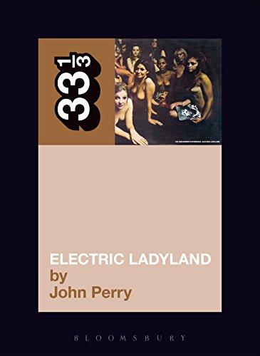 Jimi Hendrix's Electric Ladyland (33 1/3 Book 8) (English Edition)