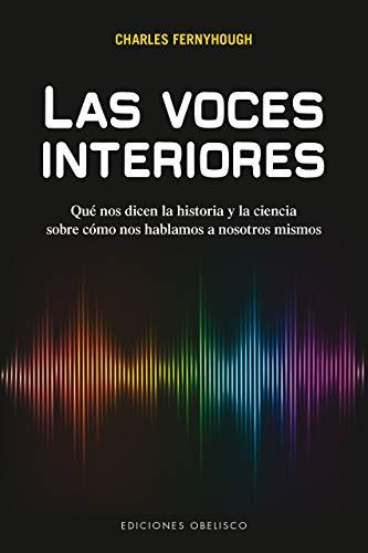 Las voces interiores (ESPIRITUALIDAD Y VIDA INTERIOR) (Spanish Edition)