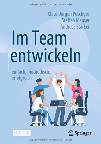 Im Team entwickeln – einfach, methodisch, erfolgreich