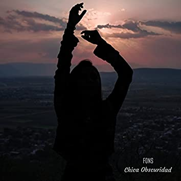 Chica Obscuridad - Single