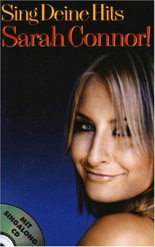 Sing Deine Hits, Sarah Connor, m. Audio-CD