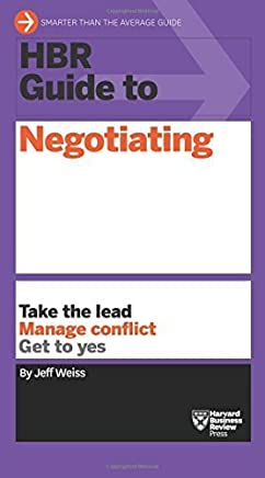 HBR Guide to Negotiating (HBR Guide Series) by Jeff Weiss(2016-02-16)