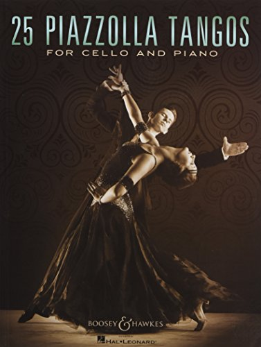 25 Piazzolla Tangos: for Cello and Piano. Violoncello und Klavier.