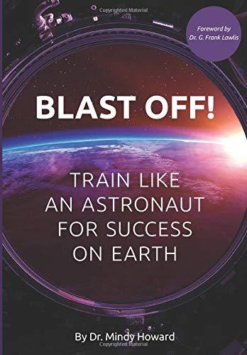 Blast off! Train like an astronaut for success on earth