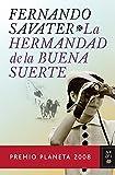 La Hermandad de la Buena Suerte (Autores Españoles e Iberoamericanos)