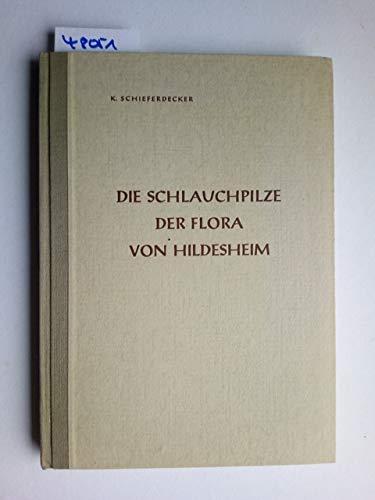 Die Schlauchpilze der Flora von Hildesheim