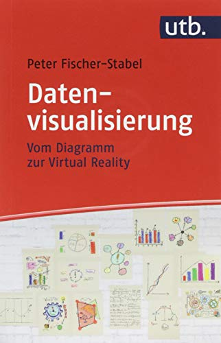 Datenvisualisierung: Vom Diagramm zur Virtual Reality