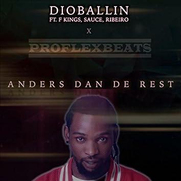 Anders Dan De Rest (feat. F Kings, Sauce & Ribeiro)