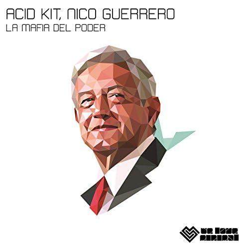 Acid Kit & Nico Guerrero