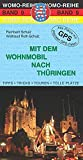 Mit dem Wohnmobil nach Thüringen (Womo-Reihe)
