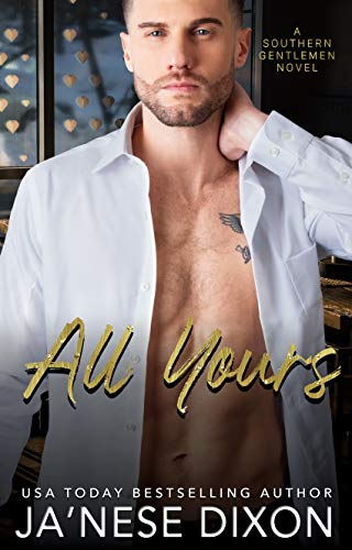 All Yours (Southern Gentlemen Book 2) (English Edition)