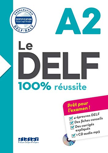 Le DELF A2 100% reussite +CD [Lingua francese]: Livre A2 & CD MP3