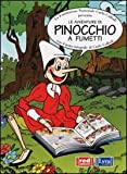 Le avventure di Pinocchio a fumetti con il testo integrale di Carlo Collodi