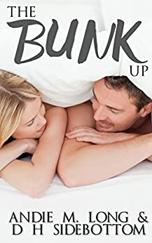 The Bunk Up (The Village People Book 1) by [D H Sidebottom, Andie M. Long]