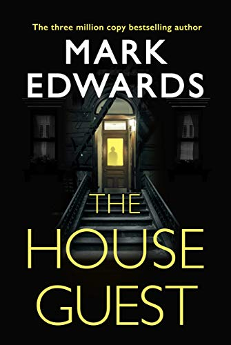 The House Guest by [Mark Edwards]