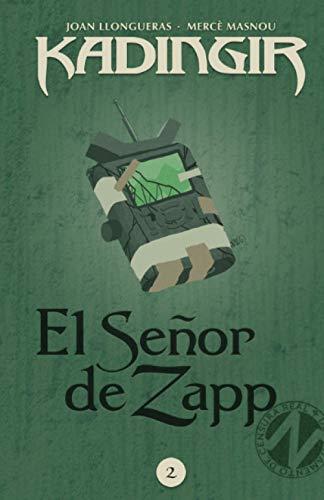 El señor de Zapp: Volume 2 (Kadingir)