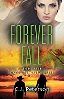 Forever Fall: Grace Restored Series, Book 5