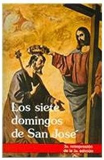 Los siete domingos de San Jose/ The Seven Sundays of Saint Joseph (Spanish Edition)