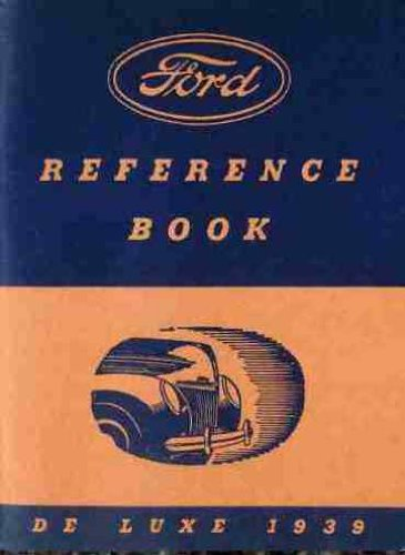 1939 FORD DELUXE CAR OWNERS INSTRUCTION & OPERATING MANUAL - GUIDE Covers; ALL DE LUXE FORD MODELS 39