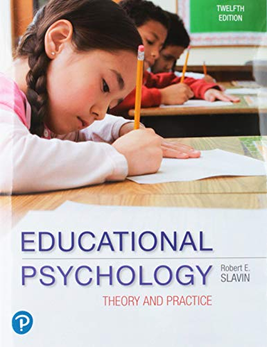 Compare Textbook Prices for Educational Psychology: Theory and Practice, plus MyLab Education with Pearson eText -- Access Card Package Myeducationlab 12 Edition ISBN 9780134995199 by Slavin, Robert