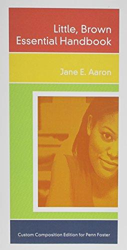 Little Brown Essential Handbook - Custom Edition Penn Foster