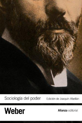 Sociología del poder: Los tipos de dominación (El libro de bolsillo - Bibliotecas de autor - Biblioteca Weber)