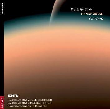 Orvad, H.: Choral Works (Corona) - Vega / Kornell / Threna / Paschal Hymn / Winter Organ