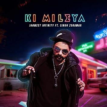 Ki Mileya (feat. Singh Zorawar)