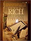 Living Rich: How to Live Rich- Even if You're Not