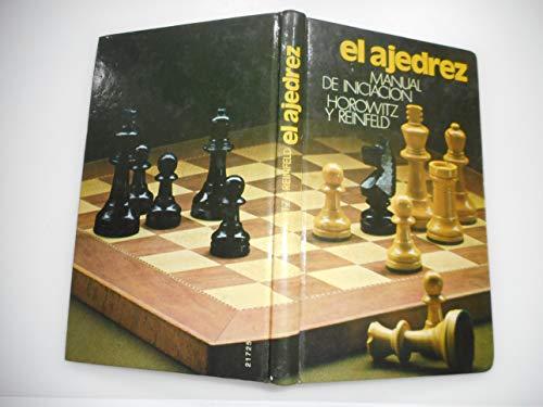 Manual de iniciación al ajedrez: estudios prácticos para el principiante