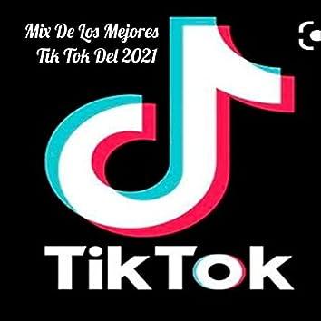 Mix De Los Mejores TIk Tok Del 2021 , Tendencia