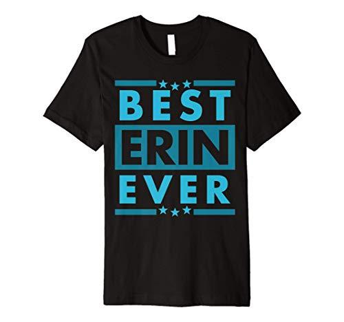 Vintage Best ERIN Ever, World's greatest ERIN Premium T-Shirt