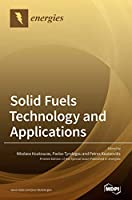 Solid Fuels Technology and Applications.