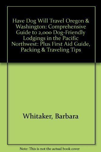 Have actually Dog Will Travel??regon & Washington: Comprehensive Guide to 2, 00... - 41sH6LRNmBL. SL500