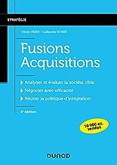 Fusions Acquisitions - 6e éd. d'Olivier Meier