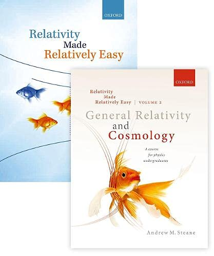 Relativity Made Relatively Easy Pack, Volumes 1 and 2 (Paperback): Volume 1: Relativity Made Relatively Easy, Volume 2: General Relativity and Cosmology