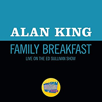 Family Breakfast (Live On The Ed Sullivan Show, May 25, 1958)