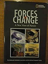 Forces of Change: A New View of Nature