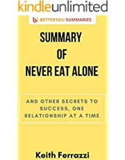 Summary of Never Eat Alone: And Other Secrets to Success, One Relationship at a Time (English Edition)